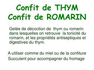 Confit de THYM Confit de ROMARIN