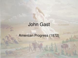 John Gast
