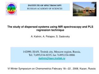 INSTITUTE OF SPECTROSCOPY RUSSIAN ACADEMY OF SCIENCES