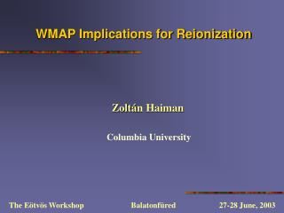 WMAP Implications for Reionization