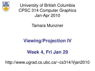Viewing/Projection IV Week 4, Fri Jan 29
