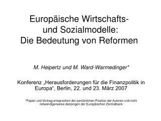 Europ�ische Wirtschafts-  und Sozialmodelle:  Die Bedeutung von Reformen
