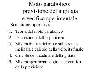 Moto parabolico:  previsione della gittata e verifica sperimentale