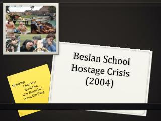 Beslan School Hostage Crisis 2004