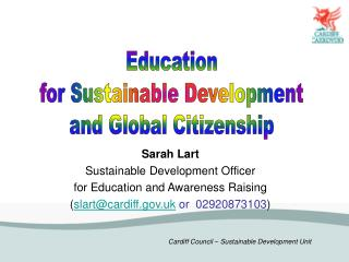 Sarah Lart Sustainable Development Officer  for Education and Awareness Raising