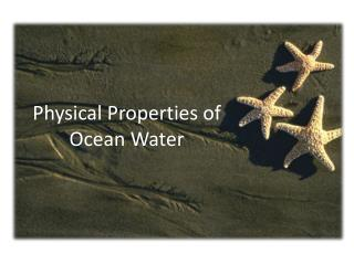 Physical Properties of Ocean Water