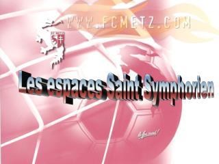 Les espaces Saint Symphorien