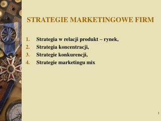 STRATEGIE MARKETINGOWE FIRM