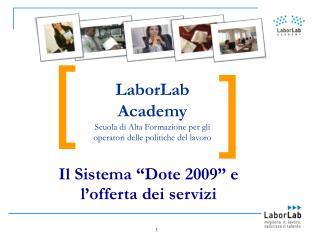 Il Sistema  Dote 2009  e  l offerta dei servizi
