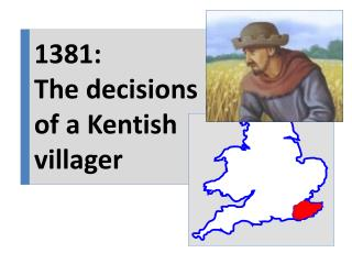 1381: The decisions of a Kentish villager