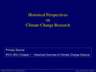 Historical Perspectives  on Climate Change Research
