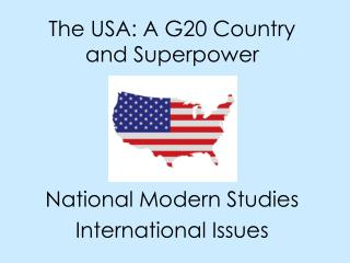 The USA: A G20 Country and Superpower