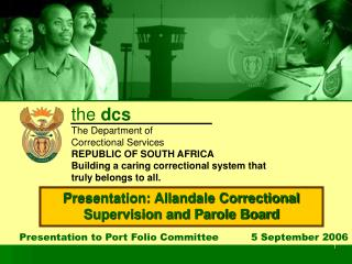 Presentation to Port Folio Committee          5 September 2006