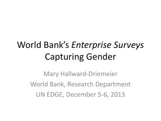 World Bank�s  Enterprise Surveys Capturing Gender