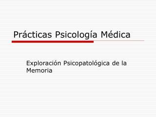 Prácticas Psicología Médica