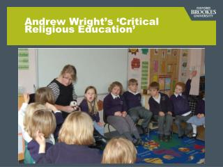 Andrew Wright�s �Critical Religious Education�