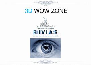 3D WOW  ZONE