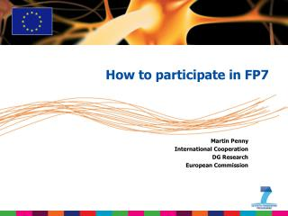 Martin Penny International Cooperation DG Research European Commission