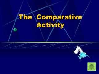 The  Comparative Activity
