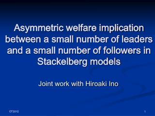 Joint work with Hiroaki Ino