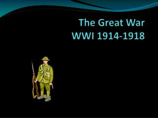 The Great War WWI 1914-1918