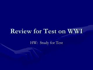 Review for Test on WWI