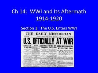 Ch 14:  WWI and Its Aftermath 1914-1920