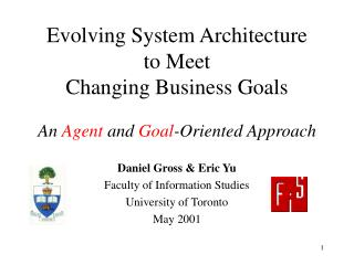 Evolving System Architecture  to Meet  Changing Business Goals