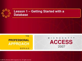 Lesson 1 � Getting Started with a Database