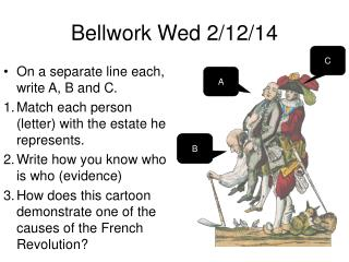 Bellwork Wed 2/12/14