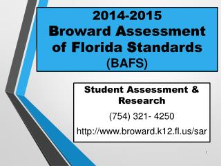 2014-2015 B roward  A ssessment of  F lorida  S tandards (BAFS)