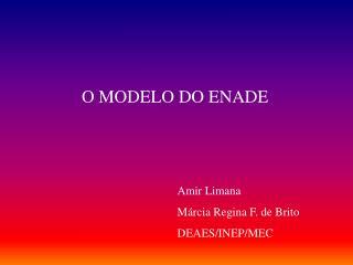 O MODELO DO ENADE