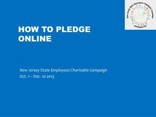 How to Pledge online