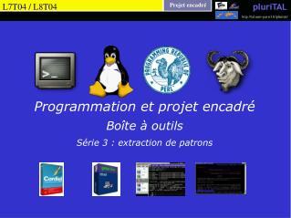 Programmation et projet encadré Boîte à outils Série 3  : extraction de patrons