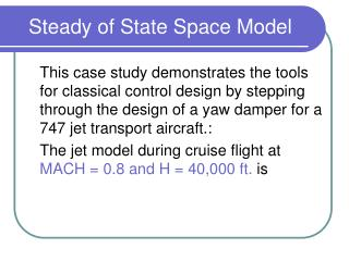 Steady of State Space Model