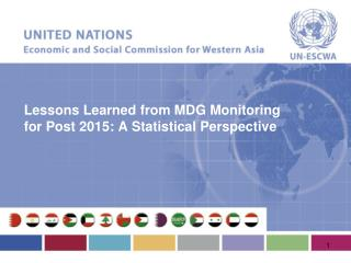 Lessons Learned from MDG Monitoring for Post 2015: A Statistical Perspective