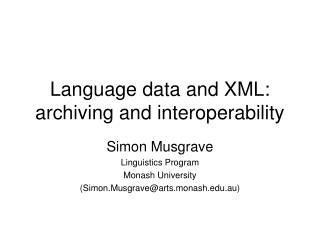 Language data and XML: archiving and interoperability