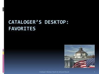 Cataloger's  Desktop: FAVORITES