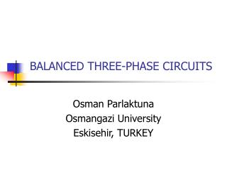 BALANCED THREE-PHASE CIRCUITS
