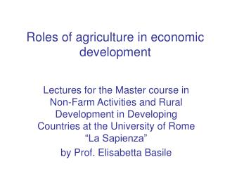 Roles of agriculture in economic development