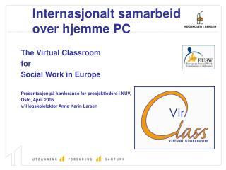 Internasjonalt samarbeid over hjemme PC