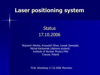 Laser  positioning  system
