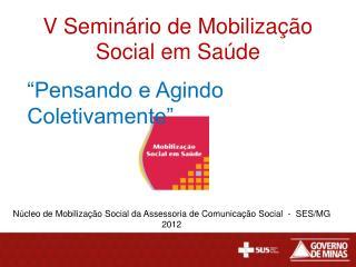 V Seminário de Mobilização Social em Saúde