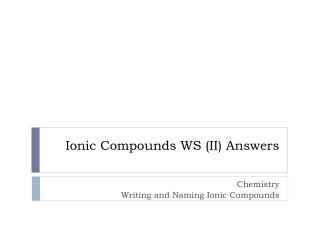 Ionic Compounds WS (II) Answers