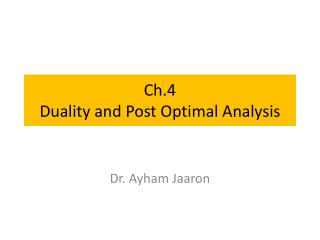 Ch.4 Duality and Post Optimal Analysis