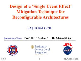 Design of a 'Single Event Effect' Mitigation Technique for  Reconfigurable Architectures