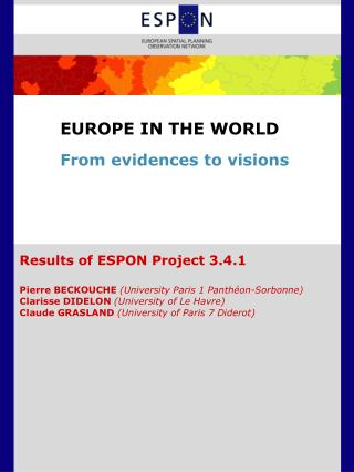 EUROPE IN THE WORLD From evidences to visions
