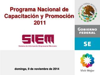 Programa Nacional de Capacitación y Promoción   2011