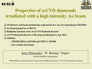 Properties of scCVD diamonds irradiated with a high intensity Au beam