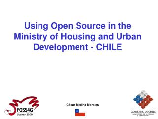 Using Open Source in the Ministry of Housing and Urban Development - CHILE